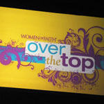 Thumbnail image for Over the Top with Women of Faith