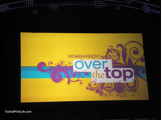 Women of Faith Over the Top 2011 conference