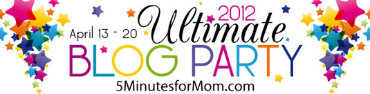 Ultimate Blog Party 2012 5 Minutes for Mom