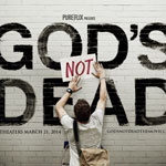 Thumbnail image for GOD'S NOT DEAD – The Movie opens this Week